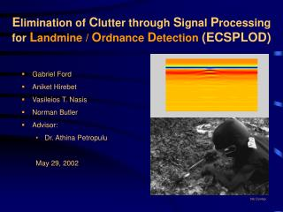 Elimination of Clutter through Signal Processing for Landmine