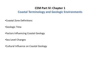 CEM Part IV: Chapter 1 Coastal Terminology and Geologic Environments