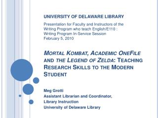 Mortal Kombat, Academic OneFile and the Legend of Zelda: Teaching Research Skills to the Modern Student