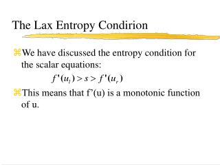 The Lax Entropy Condirion