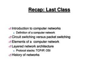 Recap: Last Class