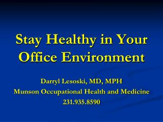 Stay Healthy in Your Office Environment