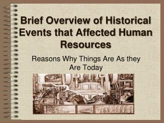 Brief Overview of Historical Events that Affected Human Resources