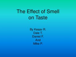 The Effect of Smell  on Taste