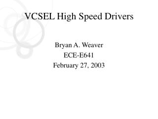 VCSEL High Speed Drivers