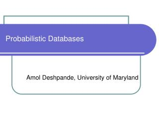 Probabilistic Databases