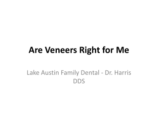 are veneers right for me