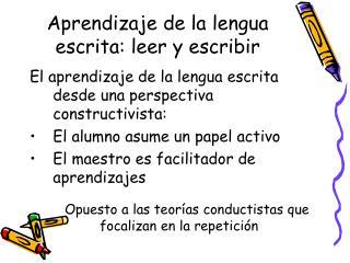 Aprendizaje de la lengua escrita: leer y escribir