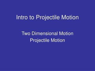 Intro to Projectile Motion