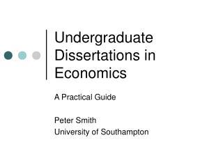Undergraduate Dissertations in Economics