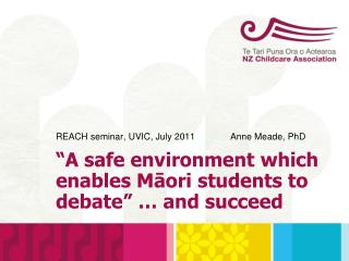 REACH seminar, UVIC, July 2011  Anne Meade, PhD