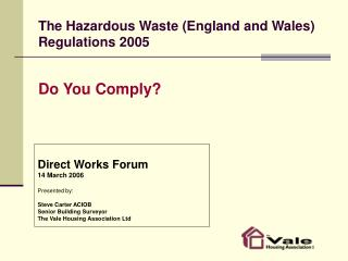 The Hazardous Waste England and Wales Regulations 2005