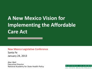 A New Mexico Vision for Implementing the Affordable Care Act
