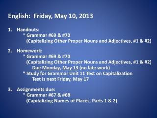 English:  Friday, May 10, 2013