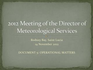 2012 Meeting of the Director of Meteorological Services