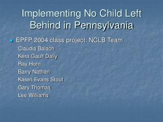 Implementing No Child Left Behind in Pennsylvania