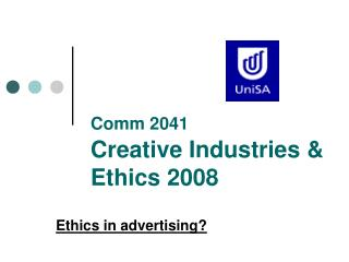 Comm 2041   Creative Industries    Ethics 2008