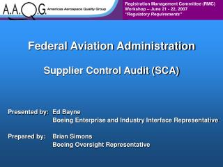 Federal Aviation Administration  Supplier Control Audit SCA