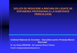 Institutul National de Cercetare   Dezvoltare pentru Protectia Muncii Bucuresti
