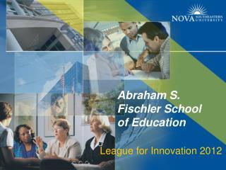 League for Innovation 2012