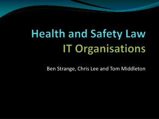 Health and Safety Law IT Organisations