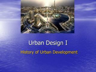 Urban Design I