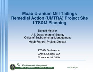 Moab Uranium Mill Tailings  Remedial Action UMTRA Project Site LTSM Planning