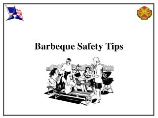 Barbeque Safety Tips