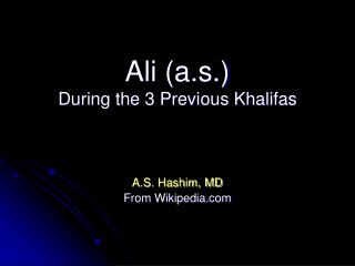 Ali a.s. During the 3 Previous Khalifas