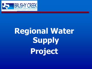 Regional Water Supply  Project