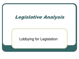 Legislative Analysis