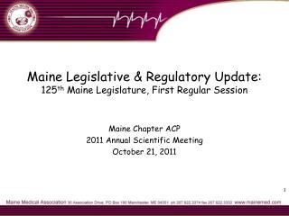 Maine Legislative  Regulatory Update: 125th Maine Legislature, First Regular Session
