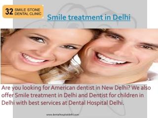 Smile treatment in Delhi