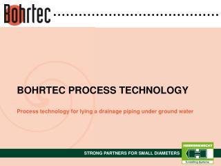 BOHRTEC PROCESS TECHNOLOGY
