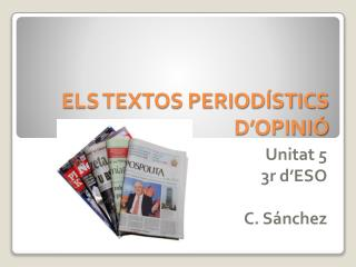 ELS TEXTOS PERIOD STICS D OPINI