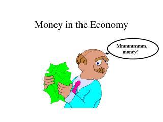 Money in the Economy