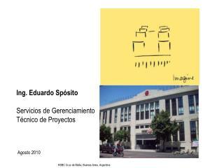 Ing. Eduardo Sp sito  Servicios de Gerenciamiento T cnico de Proyectos