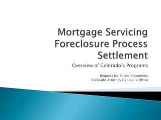 Mortgage Servicing Foreclosure Process Settlement