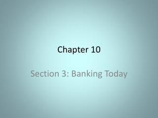 Section 3: Banking Today