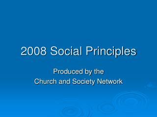 2008 Social Principles