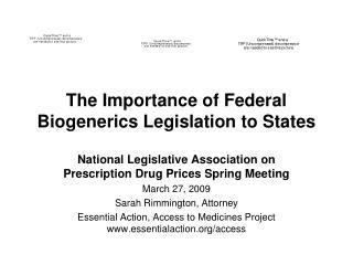 The Importance of Federal Biogenerics Legislation to States