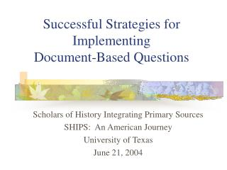 Successful Strategies for Implementing  Document-Based Questions