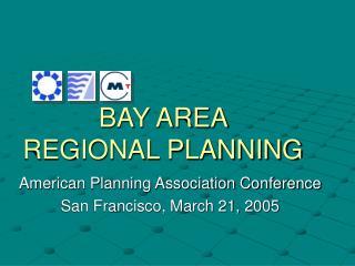 BAY AREA  REGIONAL PLANNING