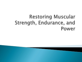 Muscular Strength   Endurance