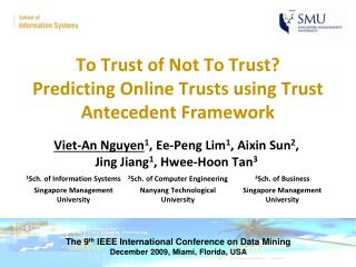 To Trust of Not To Trust Predicting Online Trusts using Trust Antecedent Framework