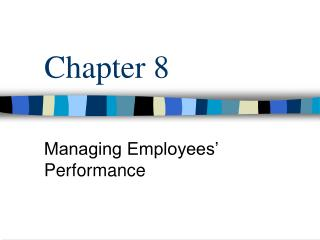 Managing Employees  Performance