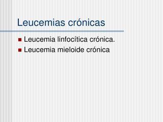 Leucemias cr nicas