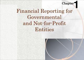 Financial Reporting for Governmental  and Not-for-Profit  Entities