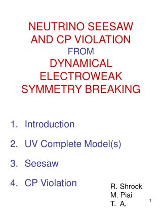 NEUTRINO SEESAW AND CP VIOLATION FROM DYNAMICAL ELECTROWEAK SYMMETRY BREAKING