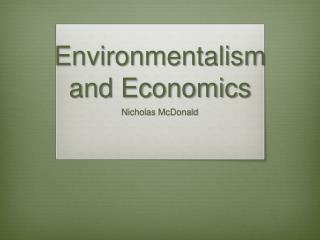 Environmentalism and Economics